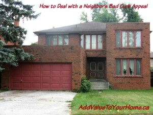 how-deal-with-neighbors-bad-curb-appeal-add-value-to-your-home-debi-collinson