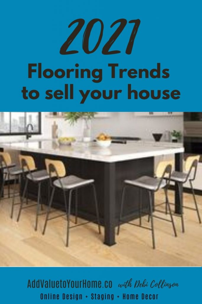2021-flooring-trends-sell-your-house-add-value-to-your-house